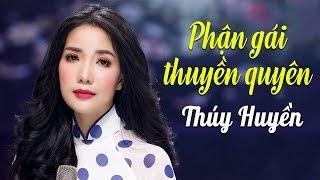 """Phận Gái Thuyền Quyên - """"Sầu Nữ Bolero"""" Thúy Huyền [MV HD]"""