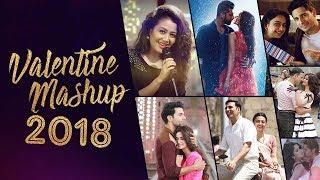 Valentine Mashup 2018 – Best Of Hollywood Valentines Love Mashup