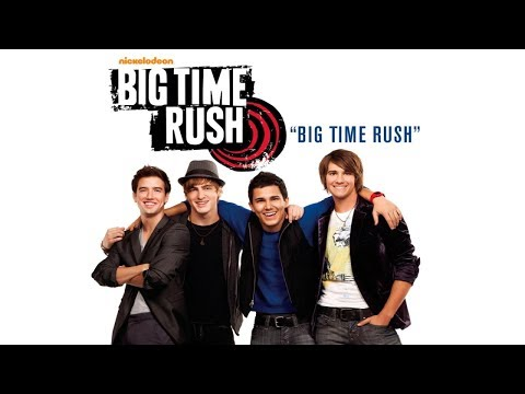 Big Time Rush - Big Time