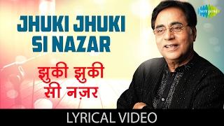 download lagu Jhuki Jhuki Si Nazar  Lyrics  झुकी झुकी gratis