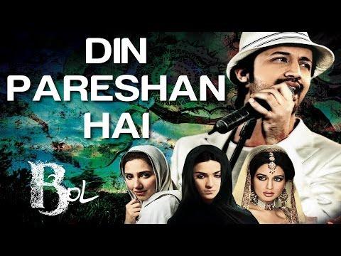 Din Pareshan Hai - Bol | Atif Aslam & Humaima Malick | Sajjad...