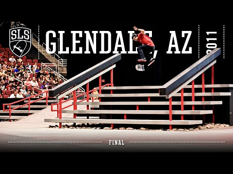 2011 SLS World Tour: Glendale, AZ | FINAL | Full Broadcast