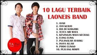Download Lagu 10 Lagu Terbaik Laoneis Band Gratis STAFABAND