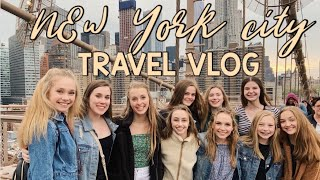 Traveling to NYC with my best friends // New York City Travel Vlog