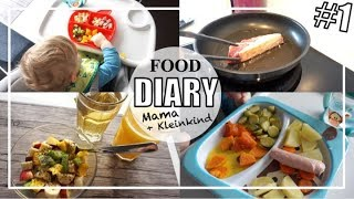 Unser erstes FOOD DIARY | Mama & Kleinkind | What we eat in a day