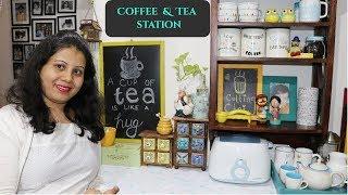 Tea & Coffee Station | Kitchen Organization Ideas | Countertop Organization | Maitreyee's Passion