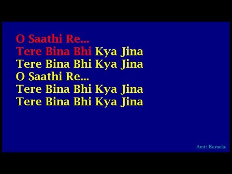 O Saathi Re - Kishore Kumar Hindi Full Karaoke with Lyrics