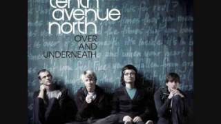 Watch Tenth Avenue North Beyond Words video