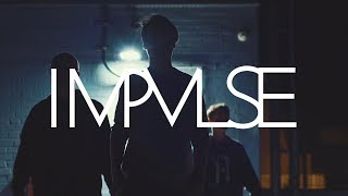 IMPVLSE - Curious Minds (Official Music Video) VOCALIST WANTED