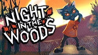 BREAKING STUFF | Night In The Woods Gameplay [Adventure/Story Game] Part 2