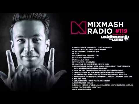 Laidback Luke Presents: Mixmash Radio 119 | Creamfields