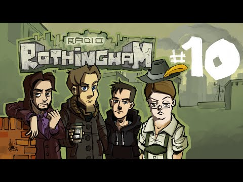 Radio Rothingham #10 - Tenth episode, bitches!