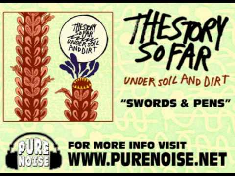 The Story So Far - Swords And Pens