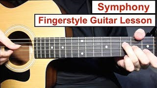 Clean Bandit - Symphony   Fingerstyle Guitar Lesson (Tutorial) How to play Fingerstyle