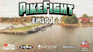 Pike Fight 2016 - Episode 5