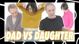 Dad and Daughter Style Each Other