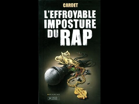 Piero San Giorgio - Cardet - L'effroyable Imposture du Rap