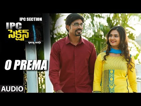 O Prema Full Audio Song | IPC Section | Sarraschandra,Neha Deshpande