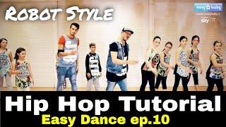 Hip Hop Dance Tutorial - Robot - Easy Dance - Ep10 - Hip Hop Dance Tutorial  - CH. 808 SKY EASY BABY