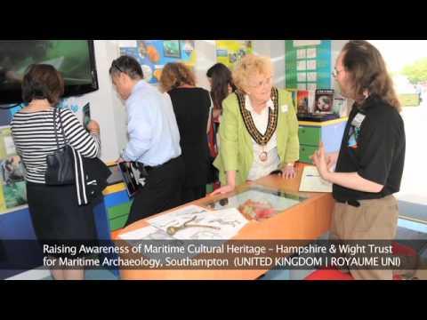 Raising Awareness of Maritime Cultural Heritage, Southampton UK