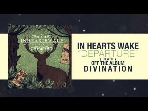 In Hearts Wake - Departure Death