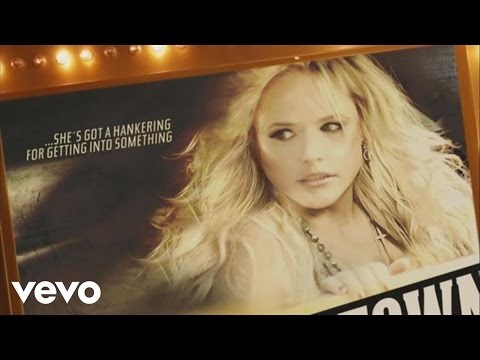Miranda Lambert - Fastest Girl In Town Music Videos