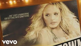 Watch Miranda Lambert Fastest Girl In Town video