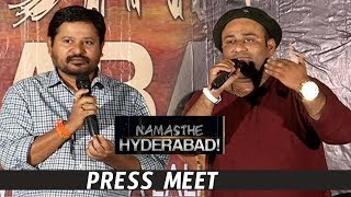 Namasthe Hyderabad Press Meet |  Latest Tollywood News