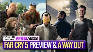 0240 🔴 FAR CRY 5 Preview + Unboxings & A WAY OUT (mit PhunkRoyal) 🔴 Gronkh Livestream | 24.03.2018