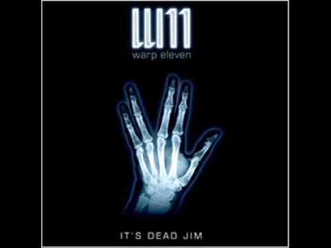Warp 11 - Its Dead Jim