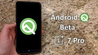 [How To] Install Android Q Beta on the OnePlus 7 Pro coming from a custom ROM
