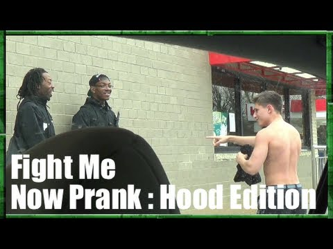 FIGHT ME NOW PRANK - HOOD EDITION