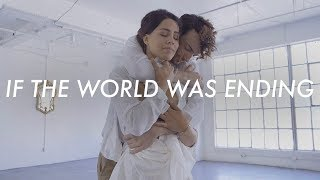 If The World Was Ending Dance Choreography | JP Saxe ft. Julia Michaels