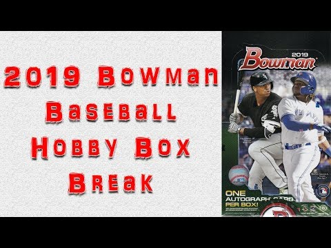 2019 Bowman Baseball Hobby Box Break