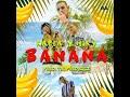 Banana   Kapla Y Miky