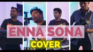 Enna Sona (Cover) | Band Jallosh | Ok Jaanu
