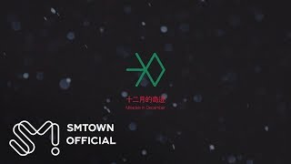 EXO_12월의 기적 (Miracles in December)_Music Video Teaser (Chinese ver.)