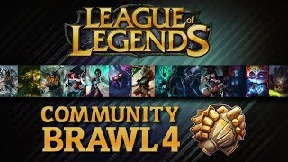 League Of Legends - Community Brawl #04