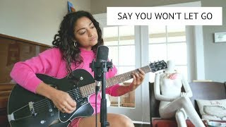 James Arthur - Say You Won't Let Go (Cover) By Dana Williams