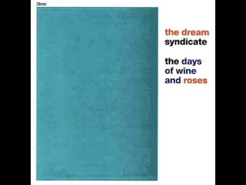 Dream Syndicate - That What You