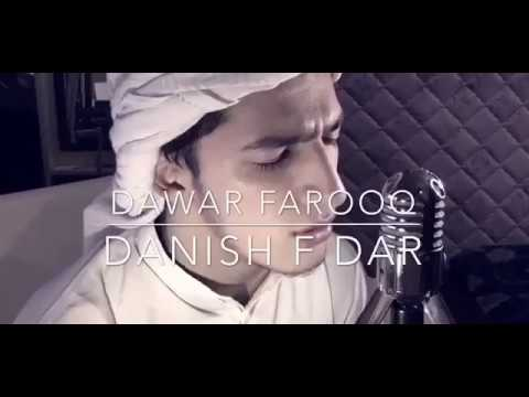 HASBI RABBI JALLALLAH Part 1  Danish F Dar   Dawar Farooq   Best Naat   2017