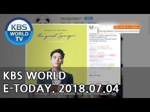 KBS WORLD e-TODAY [ENG/2018.07.04]
