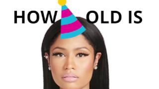 How old is Nicki Minaj? 🍰🎈