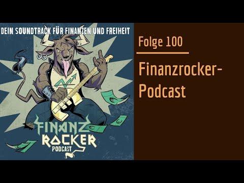 Folge 100 Finanzrocker-Podcast: Die Jubiläumsfolge mit dem Finanzrocker im Interview