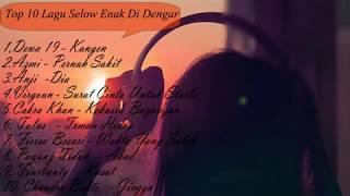 Top 10 Lagu Slow Enak Didengar