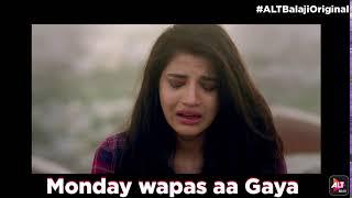 Dev DD | Asheema Vardaan | There is no #MondayMotivation here... | ALTBalaji