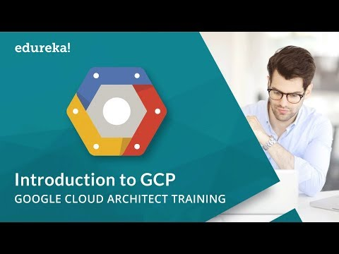 Introduction to Google Cloud Platform ( GCP ) | Google Cloud Tutorial for Beginners | Edureka