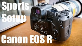 How to set up your Canon EOS R to shoot sport or action photography