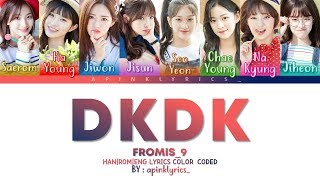 Fromis_9 (프로미스나인) - DKDK (두근두근) [HAN|ROM|ENG] Color Coded Lyrics