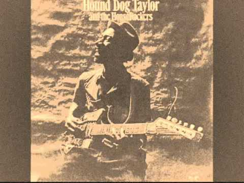 Hound Dog Taylor&The House Rockers - Philip's Theme